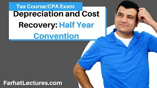 Depreciation and Cost Recovery | Half Year Convention | Tax Cuts and Jobs Act of 2017 | MACRS