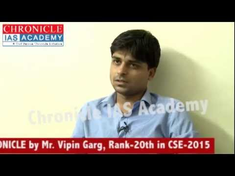 An Exclusive Interview of Mr. Vipin Garg, Rank- 20th  in Civil Services Exam 2015.