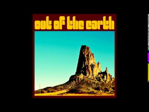 Out Of The Earth - Out Of The Earth   (Full Album)