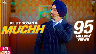 Diljit Dosanjh - Muchh (Official Song) | The Boss | Kaptaan | New Punjabi Songs 2019 | Saga Music