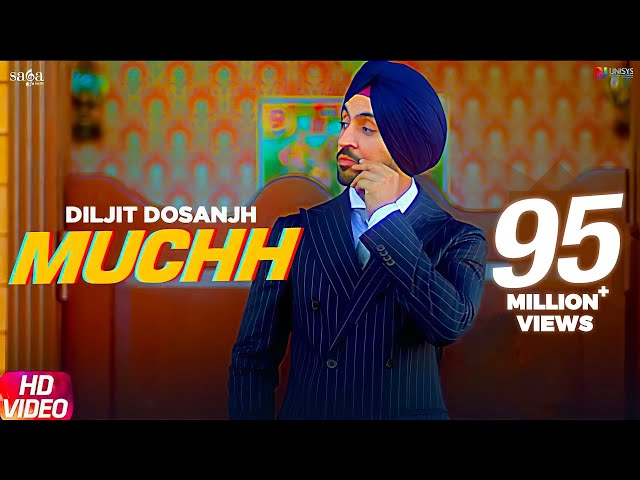 Muchh - Diljit Dosanjh (Official Song)   The Boss   Kaptaan   New Punjabi Songs 2019   Saga Music