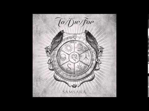 TO/DIE/FOR - Samsara (Full Album)