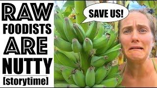Raw Food Community Horrors...