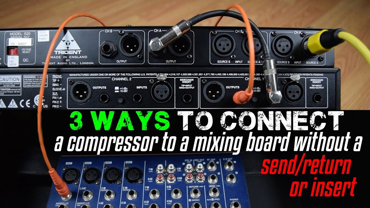 And Gate Wiring Diagram 3 Ways To Connect A Compressor To A Mixing Board Without