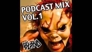 DJ BL3ND - Podcast Mix Vol.1