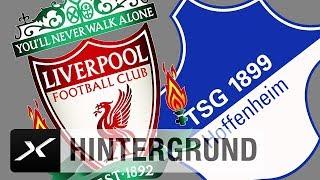 Hoffenheim heiß auf den Liverpool | FC Liverpool - TSG 1899 Hoffenheim | Champions-League-Quali
