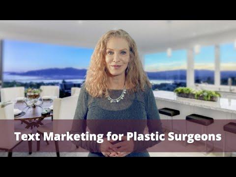 Text Marketing for Plastic Surgeons