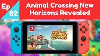 Ep. 82: Animal Crossing New Horizons Was Revealed (Haken: An Animal Crossing Podcast)