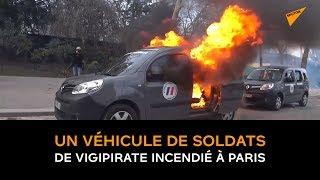 Un véhicule de soldats de Vigipirate a été incendié à Paris