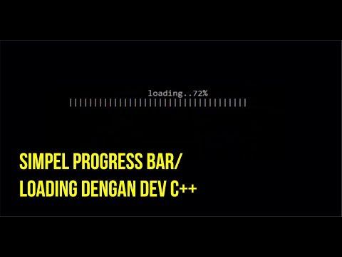 SIMPEL PROGRESS BAR/ LOADING DENGAN DEV C++