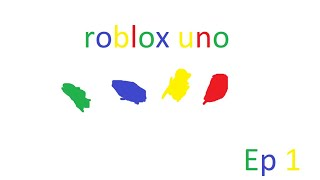 roblox uno ep 1 lets play xlb reactions