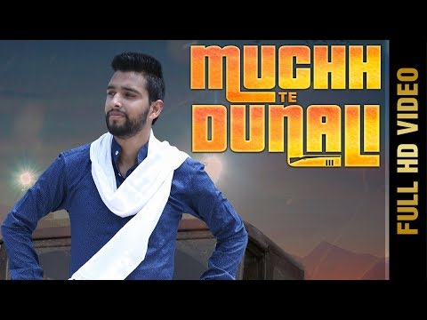 New Punjabi Song - MUCHH TE DUNALI(FULL VIDEO )    DEEP HARMAN    Latest Punjabi Songs 2017
