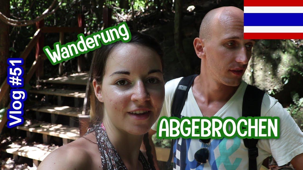 Wanderung abgebrochen | Thailand | Weltreise | Travel Vlog #51