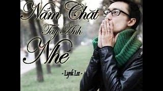 Nắm Chặt Tay Anh Nhé (Remix)    Lynk Lee [Video Lyrics Kara]