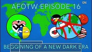 Alternate Future Of The World In Countryballs (Episode 16) Beggining Of A New Dark Era