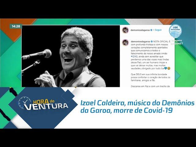 Izael Caldeira, músico do Demônios da Garoa, morre de Covid-19