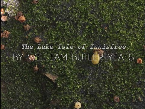 """""""The Lake Isle of Innisfree"""" by William Butler Yeats (Read by Tom O'bedlam)"""