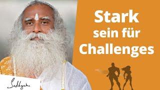 Stärke dich für Herausforderungen