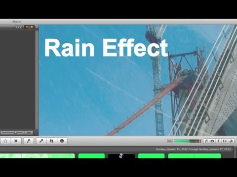 IMovie 11 Special Effects - Rain Effect