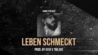 SHINDY TYPE BEAT - LEBEN SCHMECKT (Prod. by KXVI x Trilxgy)