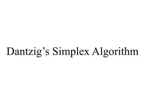 Dantzig's Simplex Algorithm