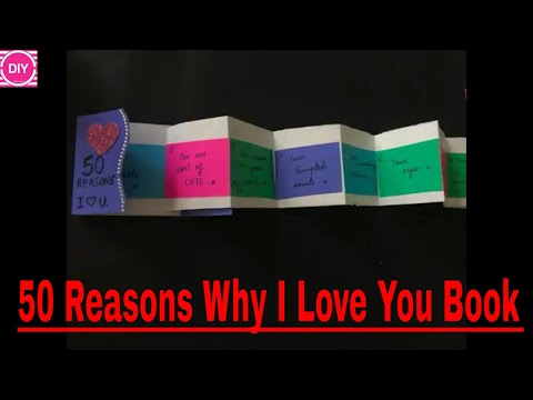 DIY 50 reasons why I Love You Book for him/her | Tutorial