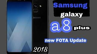 samsung galaxy a8 plus new FOTA Update good news for a8 plus