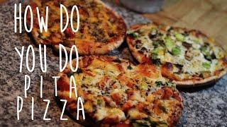Easy To Make Homemade Pita Pizza Recipe [How Do You Do]