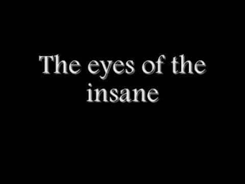 Eyes of The Insane (Lyrics Video)