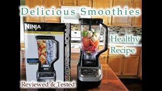 Why I Love My Ninja Blender 1000 - I Make Fresh Healthy Smoothies Every Day