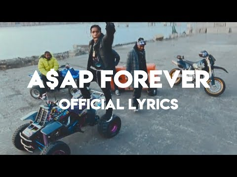 A$AP Rocky - A$AP Forever ft. Moby (Official Lyrics)