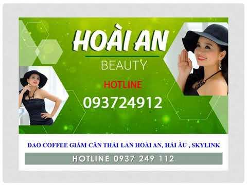 Cà phê giảm cân Dao coffee Hoài An Thái Lan giá sỉ 0937249112