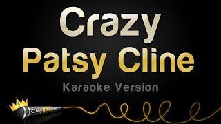 Patsy Cline -  Crazy (Karaoke Version)