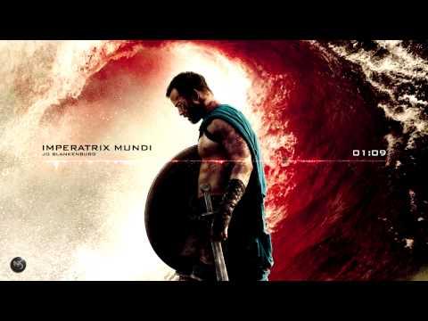 Jo Blankenburg - Imperatrix Mundi 300 : Rise Of An Empire