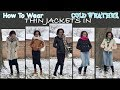 How To Wear Thin Jackets In Cold Weather