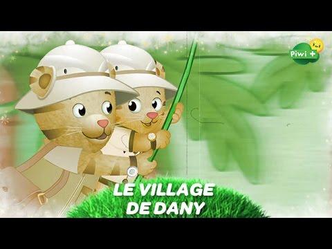 Le Village De Dany Bonus Chanson Les Aventuriers Dessin Animé Piwi