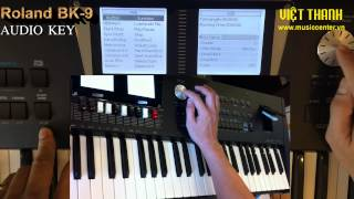 ROLAND BK-9 Hướng dẫn sử dụng chức năng AUDIO KEY (Trung Kiên 0907714841)