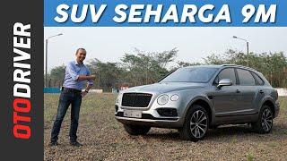 Bentley Bentayga 2018 Review Indonesia | OtoDriver