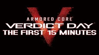 Armored Core: Verdict Day - The First 15 Minutes / Gameplay [XBOX360/PS3]