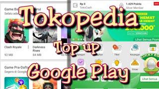 Cara membeli Voucher Game melalui TOKOPEDIA  | Google Play  | Tutorial 2019| Playstore #tokopedia