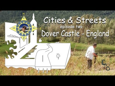 Dover Castle, Kent, England: Cities & Streets: episode #02