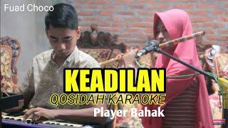 QASIDAH KARAOKE - KEADILAN #BAHAK