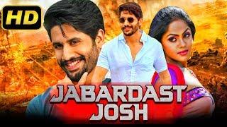 Jabardast Josh (Josh) Hindi Dubbed Action Full Movie | Naga Chaitanya, Karthika Nair