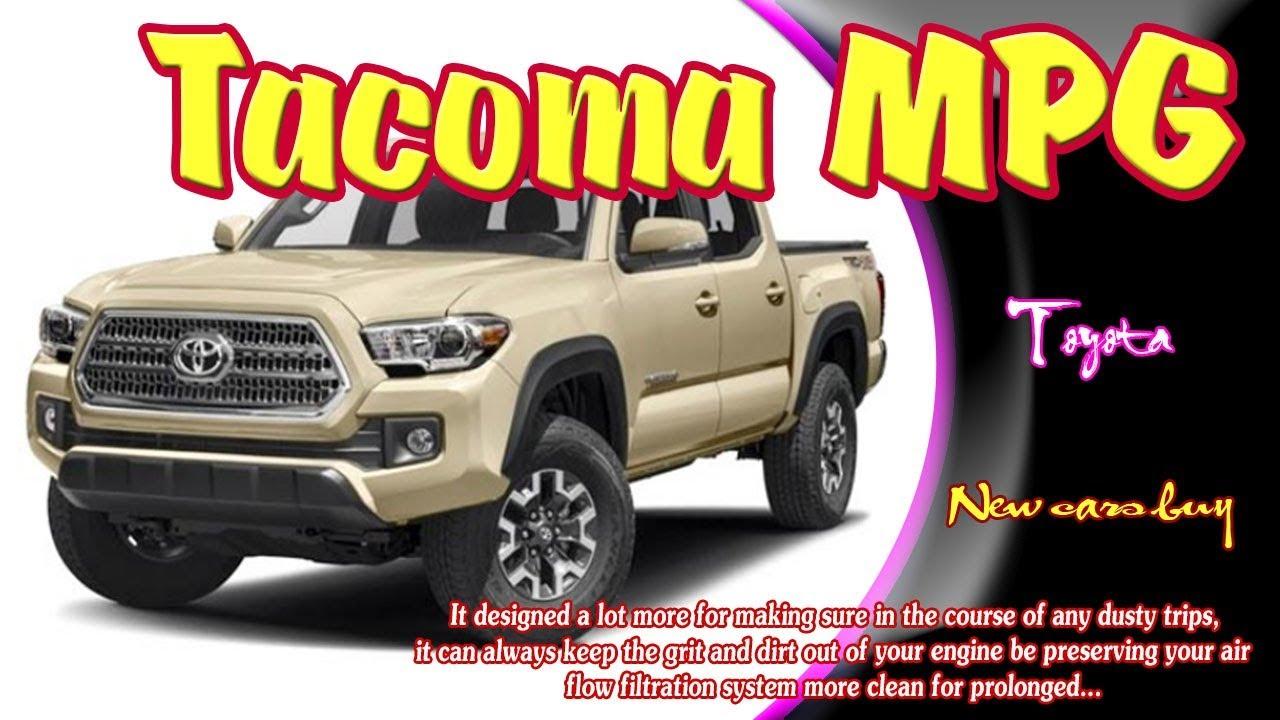 2019 Toyota Tacoma Mpg 2019 Toyota Tacoma Mpg Redesign 2019