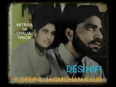 Mitran Da Chalia Truck - K.Deep & Jagmohan Kaur