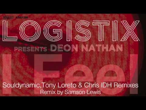Logistix - I Feel ( Souldynamic Remix )