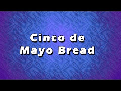 Cinco De Mayo Bread | EASY RECIPES | EASY TO LEARN