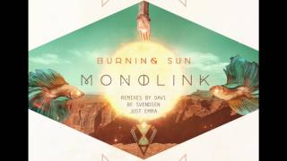 Monolink - Burning Sun (Just Emma's Just Take Me Back Mix)