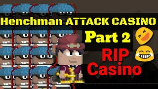 TROLLING CASINO WORLD WITH HENCHMAN PART 2 (FUNNY) GROWTOPIA