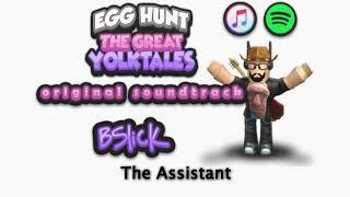 Roblox - Egg Hunt: The Great Yolktales Original Soundtrack Assistant by BSlick